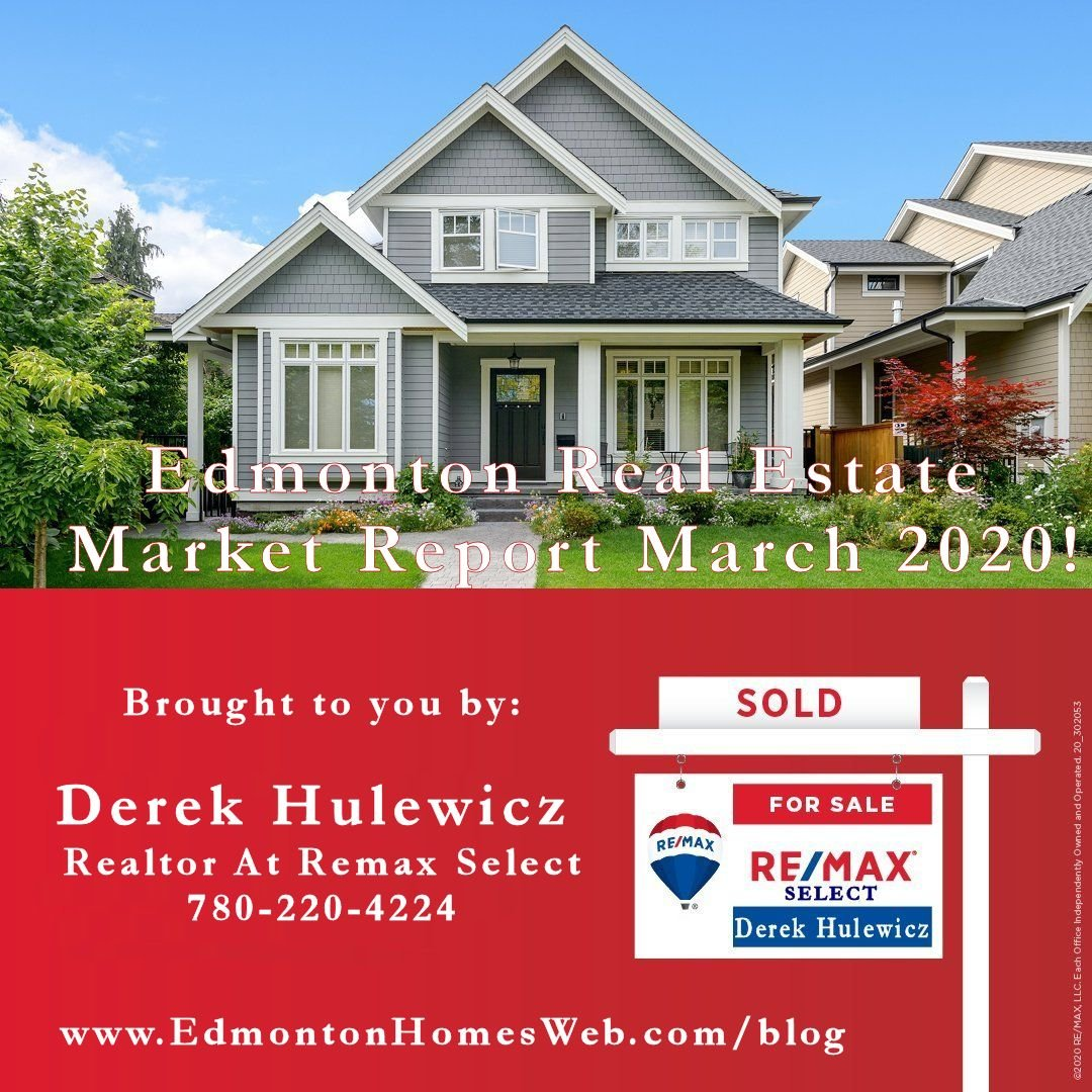 edmonton real estate market report for march 2020 by derek hulewicz