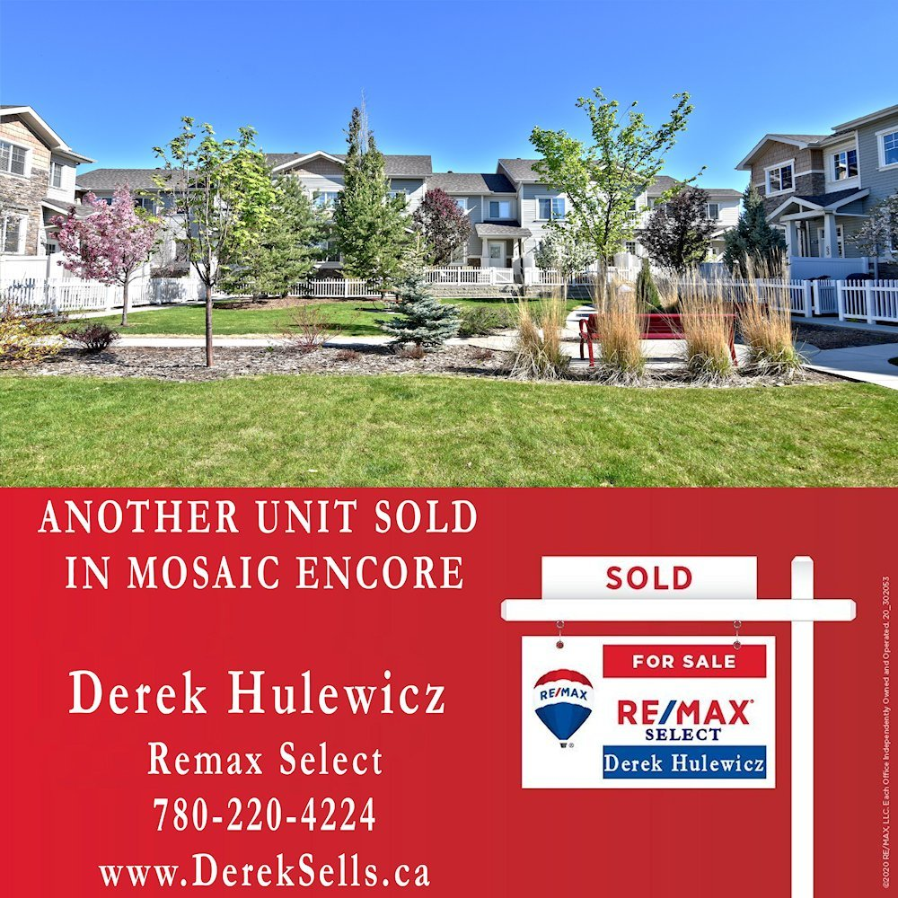 sold in mosaic encore by derek hulewicz top realtor with remax edmonton